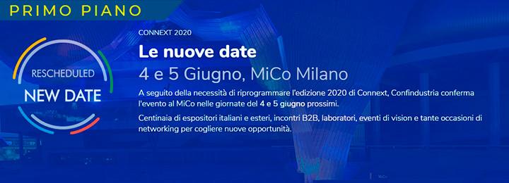 EVENTO RIPROGRAMMATO − Save the date − CONNEXT si svolgerà al MICO di Milano il 4−5 giugno 2020