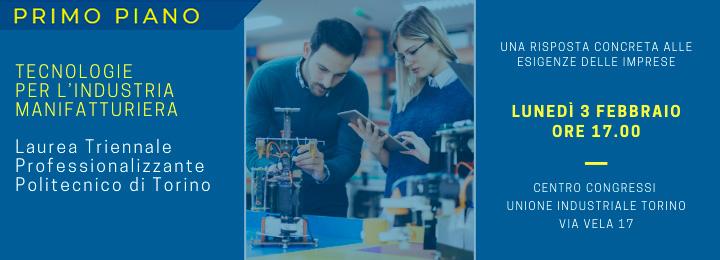 Unione Industriale Torino e Polito presentano la Laurea Triennale Professionalizzante in Tecnologie per l