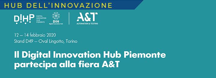 DIH Piemonte sarà presente in Fiera A&T nello stand collettivo del CIM40 che riunisce alcune grandi imprese socie del Competence Center (C42 D43)