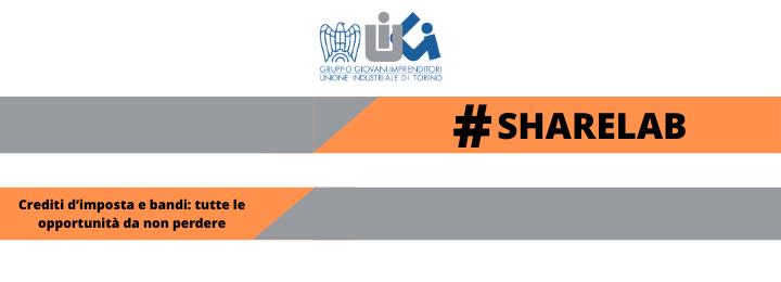 """#Sharelab − """"Crediti d'imposta e bandi: tutte le opportunità da non perdere"""""""