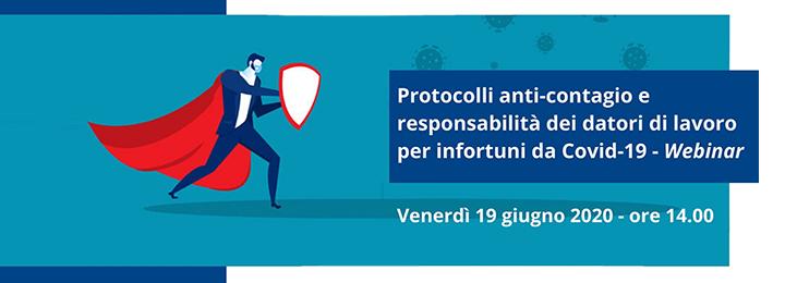 Webinar − Protocolli anti−contagio e responsabilità dei Datori di lavoro per infortuni da COVID−19