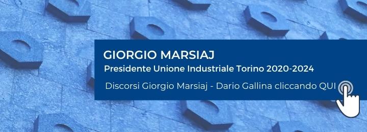 L'Assemblea Generale dei Soci, riunitasi il 13 luglio in videoconferenza, ha eletto Giorgio Marsiaj alla Presidenza dell'Unione Industriale di Torino per il quadriennio 2020−2024